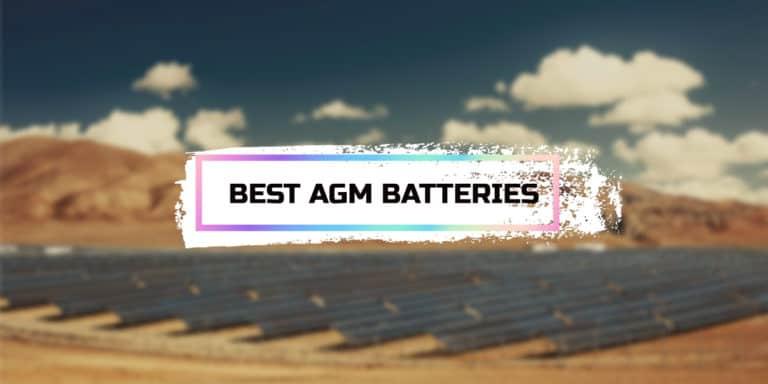 Best AGM Batteries