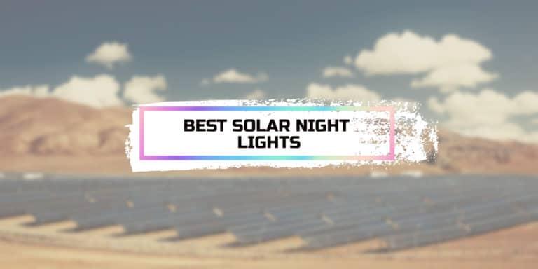 Best Solar Night Lights