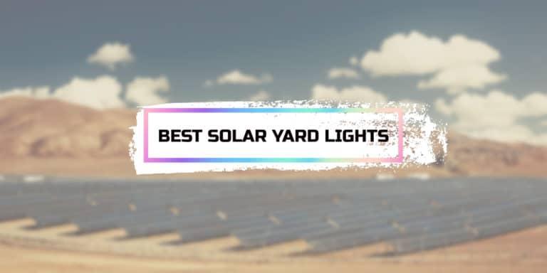 Best Solar Yard Lights