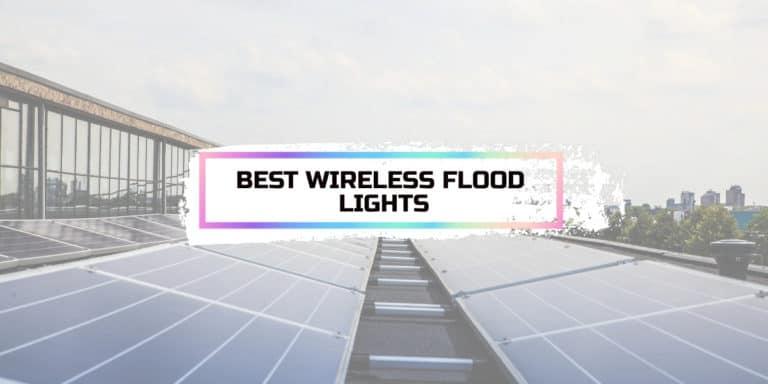 Best Wireless Flood Lights