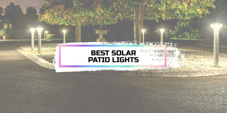 Best Solar Patio Lights