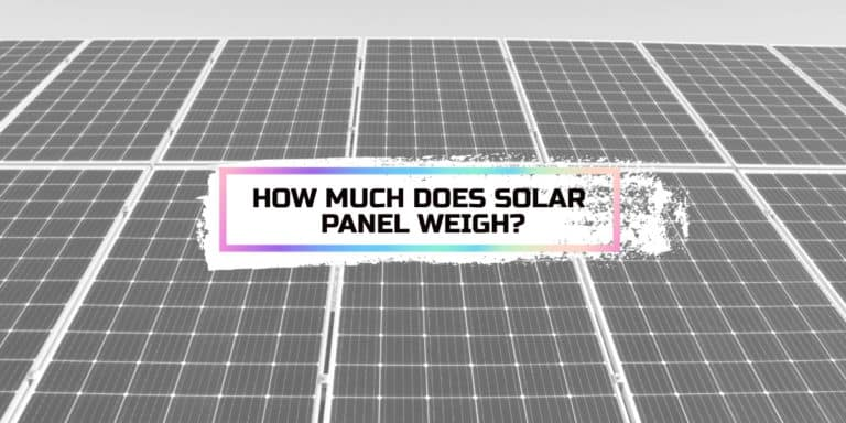 How Much Does a Solar Panel Weigh?